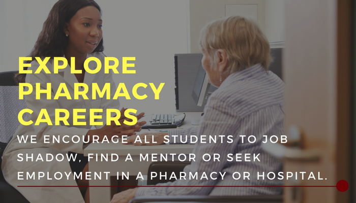 Explore pharmacy careers. We encourage all students to job shadow or seek a mentor or employment in pharmacy.