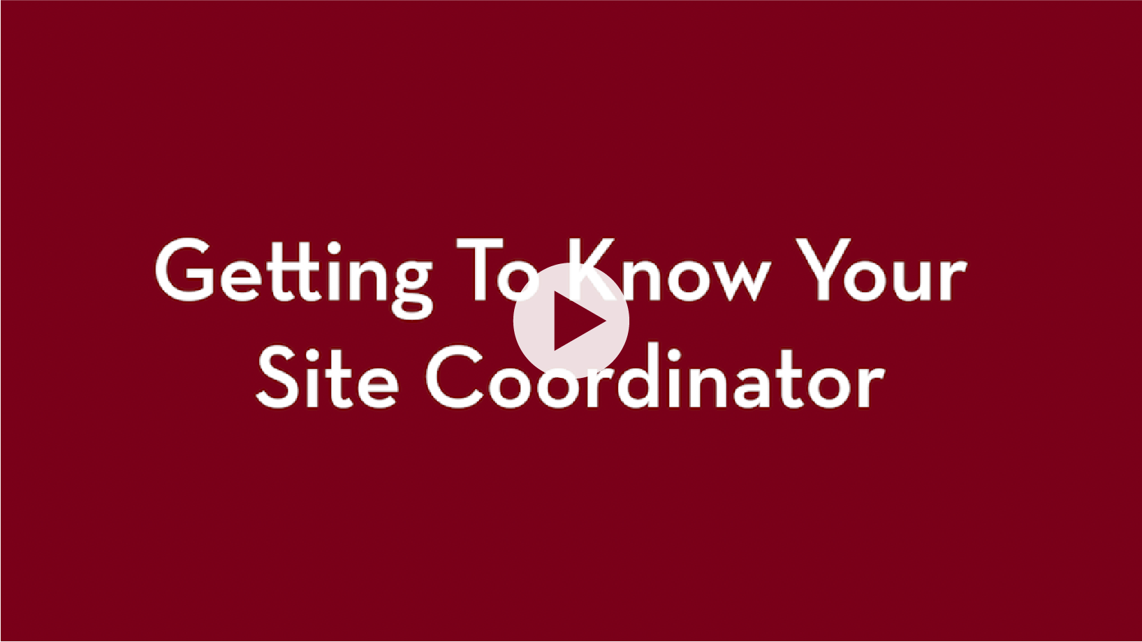 get to know your site coordinator